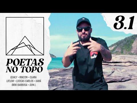 Poetas no Topo 3.1 - Qualy I Rincon I Clara I Liflow I Luccas Carlos I Xará I Drik Barbosa I Don L thumbnail