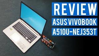 Laptop Bawah RM3,000 Terbaik Untuk Student - Review Asus A510