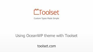 Integration between OceanWP theme and Toolset