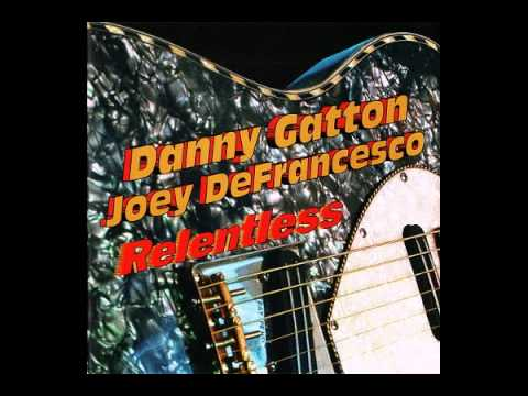 Danny Gatton&Joey DeFrancesco - The Pits