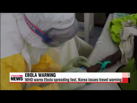 WHO warns Ebola spreading too fast