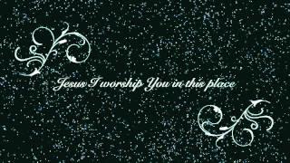 Jesus I worship You