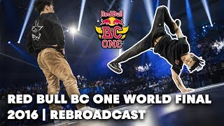 FULL REPLAY: Red Bull BC One World Final 2016
