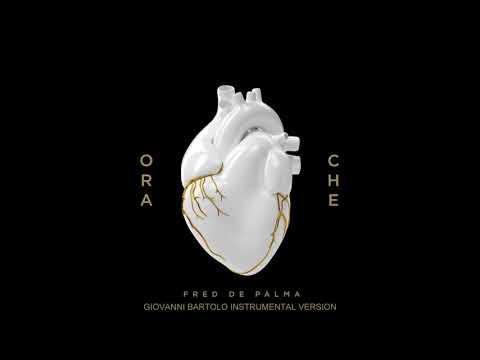 Fred De Palma - Ora Che (Instrumental) (prod. by Giovanni Bartolo)