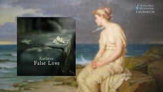 Karliene - False Love