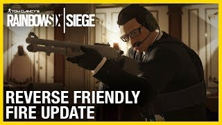 Rainbow Six Siege: Reverse Friendly Fire Update | Ubisoft [NA]