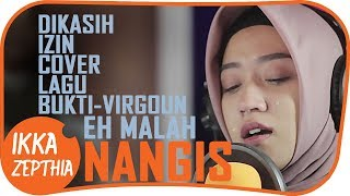 Download Lagu BUKTI - VIRGOUN  ( COVER ) ikka zepthia Gratis STAFABAND