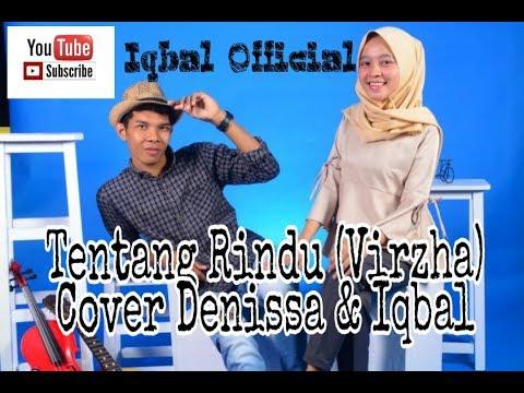 Tentang Rindu - Virzha | Cover By Denissa & Iqbal