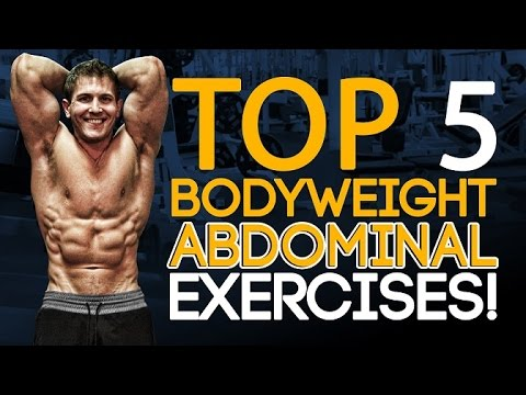 Top 5 Bodyweight Abdominal Exercises! Build The Ultimate 6-Pack At Hom...