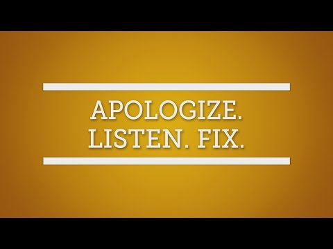 Customer Service: Apologize. Listen. Fix.