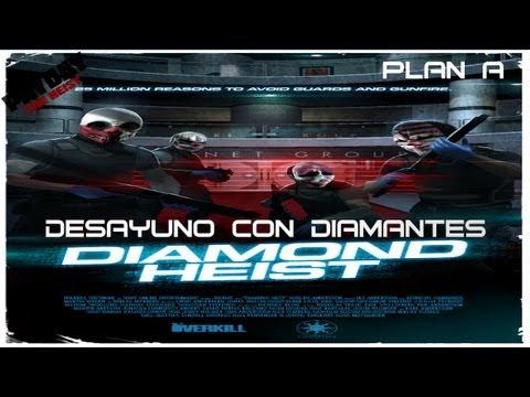 Payday:The heist | Desayuno con diamantes | Plan A | Español | HD