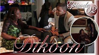 Série | Dikoon - Episode 2
