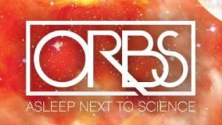 Watch Orbs Something Beautiful video