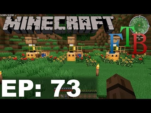 FTB Minecraft EP73 - Automating The Apiary
