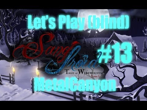 Let's Play Sang-Froid Tales of Werewolves Beta (part 13 - Saving Our Brother)
