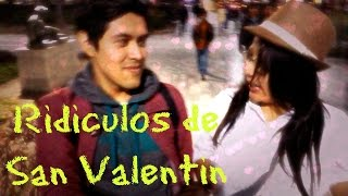 Ridiculeces de San Valentin - VlogJob