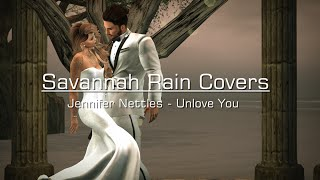 Savannah Rain Covers Jennifer Nettles - Unlove You (Secondlife Machinima)