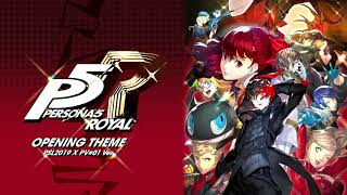 Opening Theme - Persona 5: The Royal