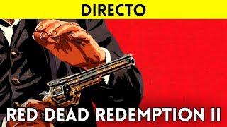 EN DIRECTO: TRAILER GAMEPLAY RED DEAD REDEMPTION 2 ESPAÑOL