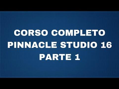 Corso completo Pinnacle Studio 16 - Parte 1 - Interfaccia e importazione