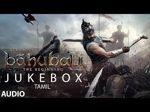 Baahubali Jukebox (Tamil) | Baahubali Full Songs || Prabhas, Rana, Anushka, Tamannaah