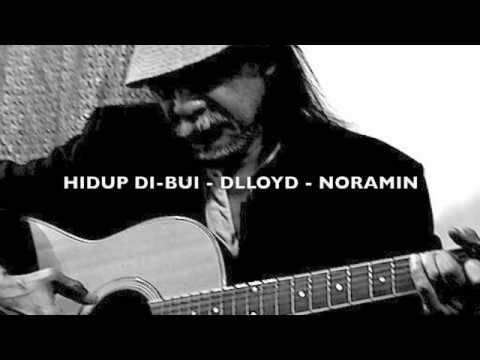 Hidup Di-bui - Dlloyd - Noramin video