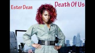 Watch Ester Dean Death Of Us video