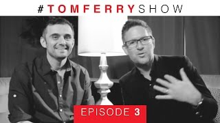 How to Master Social Media Marketing with Gary Vaynerchuk | #TomFerryShow Episode 3