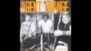 Watch Agent Orange Living In Darkness video
