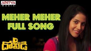 D for Dopidi - Meher Meher Full Song  ll D For Dopidi Movie ll Varun Sandesh, Sundeep Kishan, Melanie Kannokada