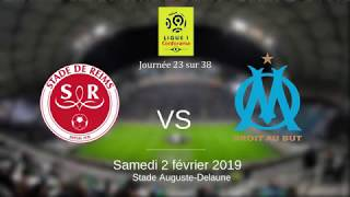 L'AVANT MATCH DU MARSEILLAIS : Stade de Reims - Olympique de Marseille