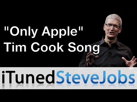   Only Apple (Tim Cook Song)