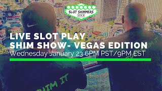 LIVE SLOT PLAY 🔴 SHIM SHOW VEGAS EDITION