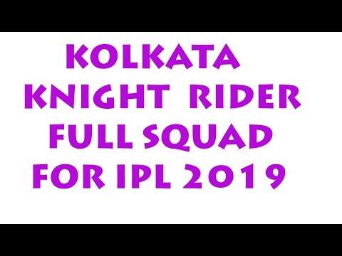 IPL-2019 | Kolkata Knight Riders Final Players List || Kolkata Knight Riders Final Team Squad 2019