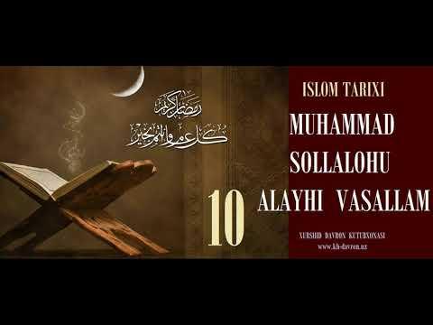 Islom tarixi. Muhammad sollallohu alayhi vasallam. 10-qism - Xurshid Davron kutubxonasi