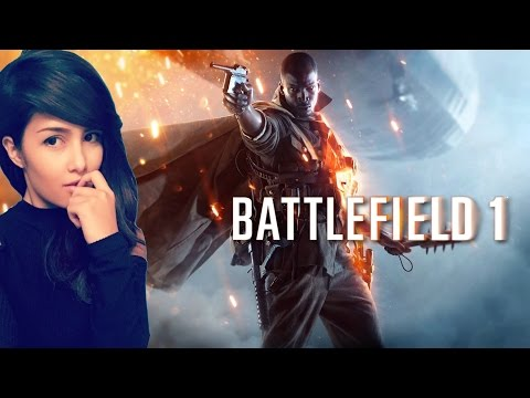 BATTLEFIELD 1 | NEVER PLAYED THIS BEFORE | First Impressions | Come Say Hello :3