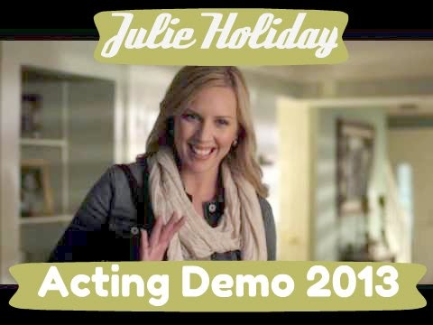 Actor Demo Reel- Julie Holiday