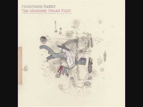 Frightened Rabbit - Old Old Fashioned