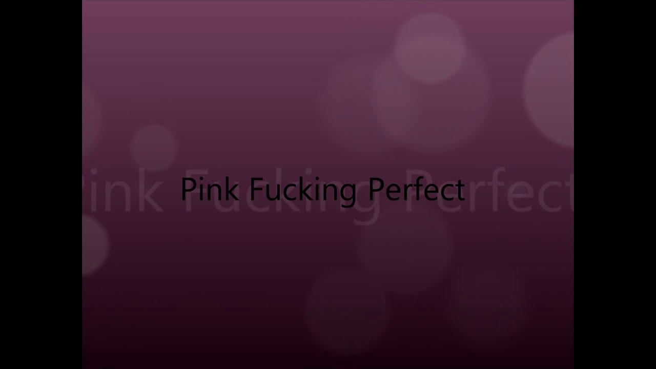 fucking perfect pink lyrics