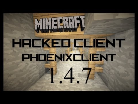 Minecraft: 1.4.7 Hacked Client  Phoenix Client + Download