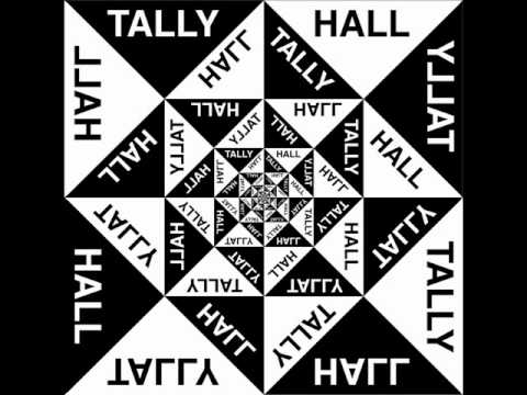 Tally Hall - And
