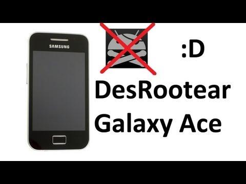¿Cómo DesRootear tu Samsung Galaxy Ace? - TheVigoFlax