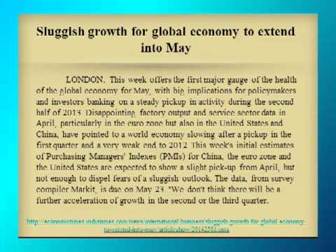 Sluggish growth for global economy to extend into May