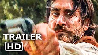 THE SISTERS BROTHERS Official Trailer (2018) Jake Gyllenhaal, Joaquin Phoenix Movie HD