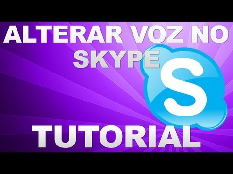 Alterar voz no Skype [Pedido] (HD)