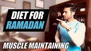 Diet Plan for RAMADAN by Guru Mann - How to maintain Muscles during Ramadan