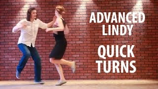 ADVANCED Lindy hop. QUICK TURNS. advanced lesson