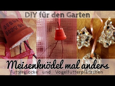 Meisenknödel Selber Machen: DIY Futterglocke Und Vogelfutterplätzchen - Gartendeko Selbst Machen