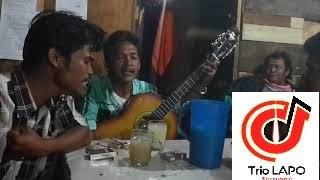 Trio lapo - Huingot Do Ho Ito Saleleng Ni Ngolukku