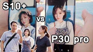 เทียบกล้อง Huawei P30 pro กับ Samsung S10+